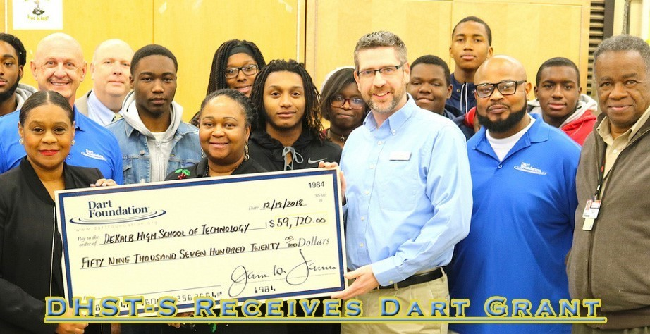 DHST-S receives grant from the Dart Foundation for STEM program.